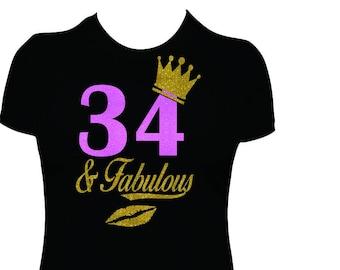 34 And Fabulous 34th Birthday Shirt Women Adult Bday T Tshirt Ladies