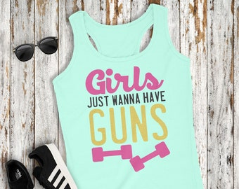 Girls Just Wanna Have Guns Funny Women's Racerback Tank Top Workout Fitness Gym Weight Lifting
