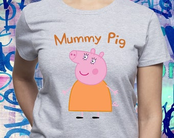 Mummy Pig tshirt  Mummy shirt  Peppa Pig  Family t-shirt  Peppa Pig  birthday  Mommy  Mom  Mothers day  Gift for  Womens t shirt  Party (B66) f8fbae1bd