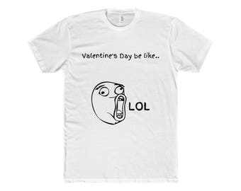Single Person On Valentine's Day gift for him valentine's day gift couples t shirt funny meme shirt troll tee shirt sarcastic shirt