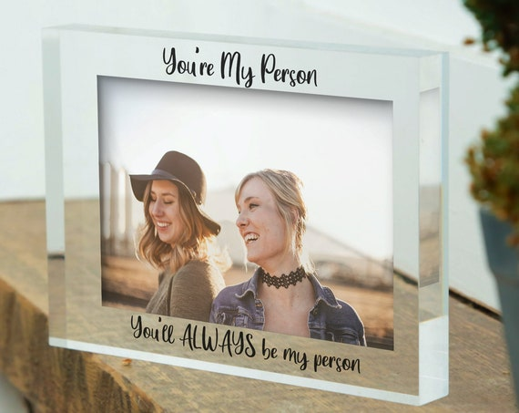 You're My Person | Custom Photo Frame For Best Friend | Personalised Friend Frame | Picture Frame For Friend