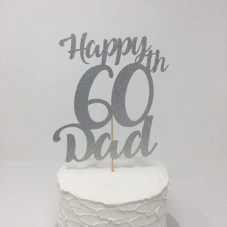 Personalised Birthday Cake Topper For Dads 40th 50th 60th