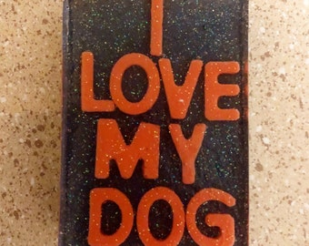 I Love My Dog Soap, Charcoal Base with a Glitter Glycerin Soap top.