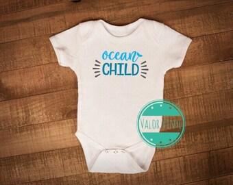 Ocean Child Shirt or Onesie