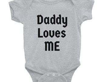 Daddy loves me Infant Bodysuit