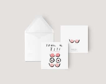You're the tits - Greeting card