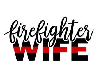 Firefighter wife svg, firefighter svg, thin red line svg, fire wife svg, Fire department svg, fire dept svg, maltese cross svg, svg files