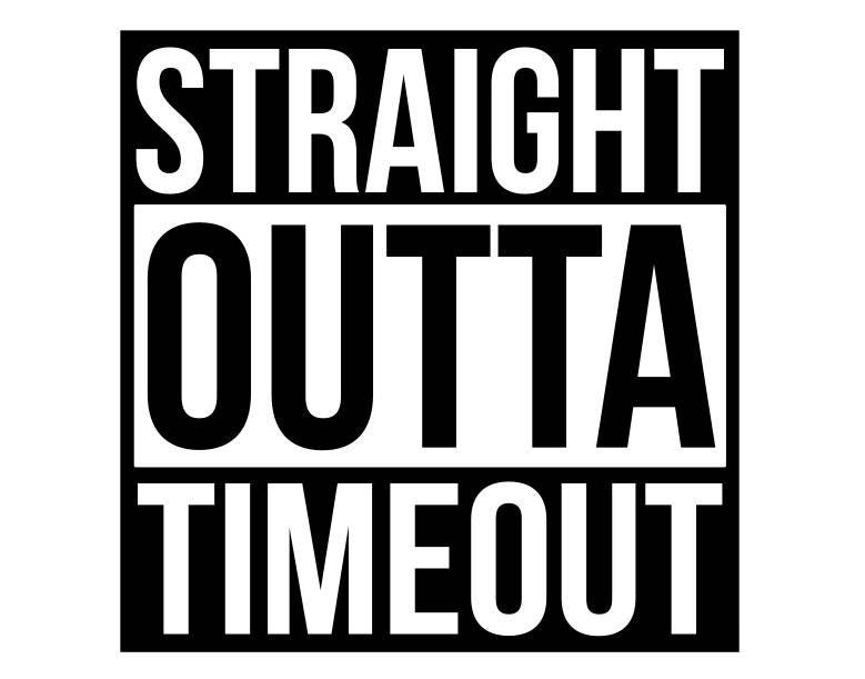 671baee51 Straight outta timeout svg straight outta svg svg files for | Etsy