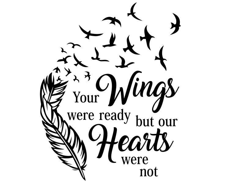 Your Wings Were Ready Svg Your Wings Were Ready But Our Etsy