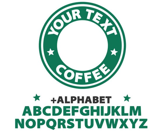 starbucks svg starbucks custom logo template svg coffee svg etsy