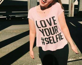 Love Your #Selfie Tee