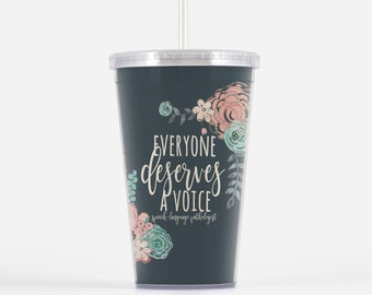 d3dd487245 Speech Therapist Gift Tumbler   Everyone Deserves A Voice   SLP Gifts    Speech Language Pathologist Cup
