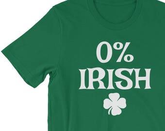 0% Irish Shirt / Funny St Patrick's Day Shirt / Funny Irish Shirt / Shamrock T Shirt