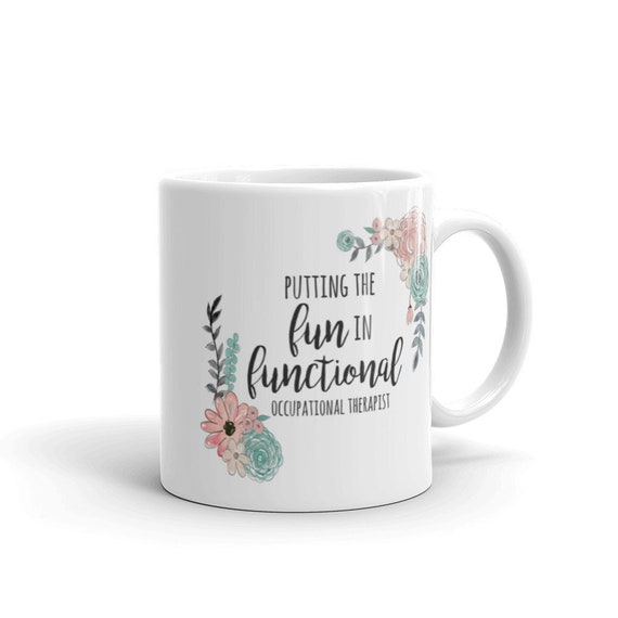 Gift For Occupational Therapist Funny Occupational Therapy Coffee Mug