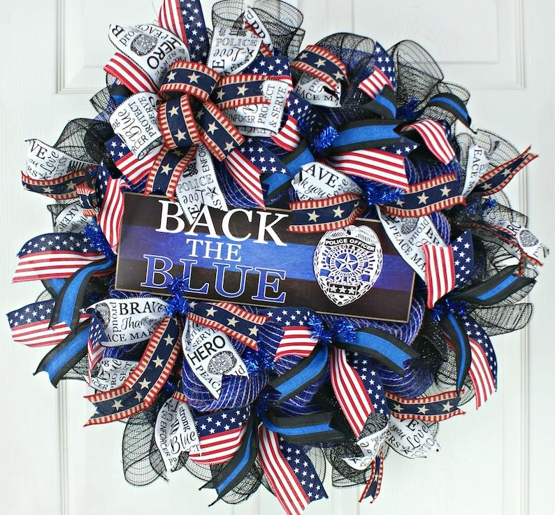 Back the Blue wreath deco mesh wreath front door wreath police officer gifts Police Appreciation wreath Patriotic wreath