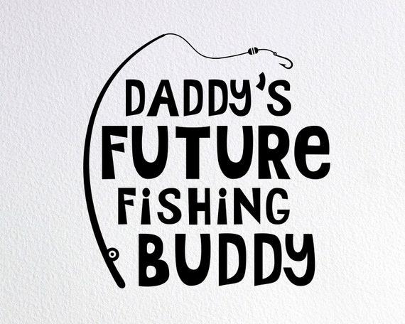 Download Daddy S Future Fishing Buddy Svg Fishing Onesie Svg Etsy