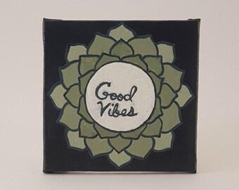 "Mandala Refrigerator Magnet Good Vibes Painted Acrylic on 2x2"" Mini Canvas"