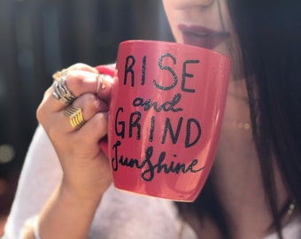 Rise & Grind Sunshine Mug