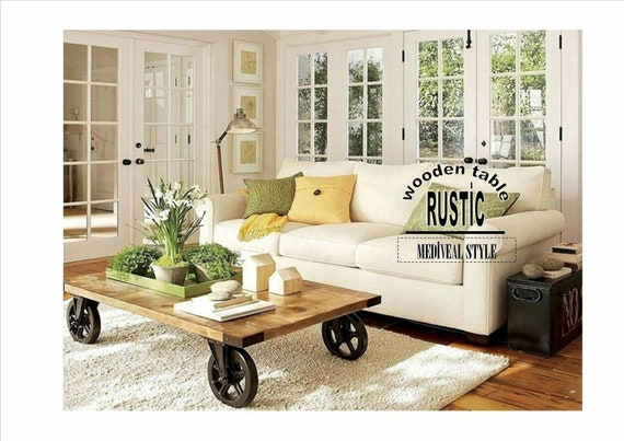 Rustic Wooden Coffee Table Customizable Iron Wheel Table Etsy