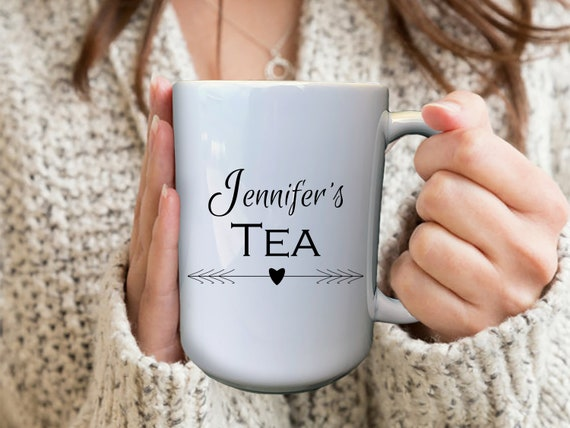 Custom Tea Mug, Custom Name Mug, Large Tea Mug, Tea Lover Gift, Birthday Gifts For Her, Personalized Tea Mug, Mom Birthday Gift