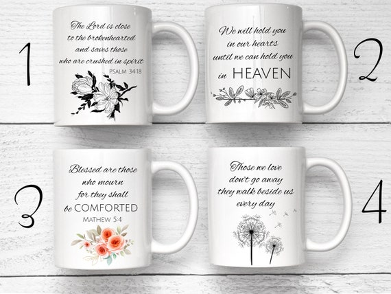 Sympathy Gift, Grieving Friend Gift, Loss Of Loved One, Death Of Mom, Loss Of Child Gift, Sorry For Your Loss, Custom Mug