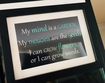 "My Mind is a Garden Quote 4x6"" PRINTABLE"
