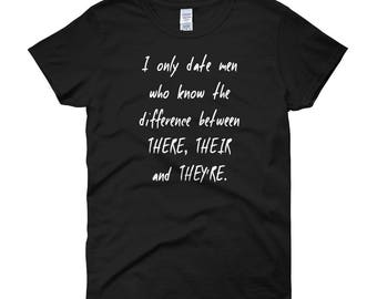 Funny Flirty Grammar Police Nerd Tee Tshirt T-SHIRT Sarcastic There, their, they're