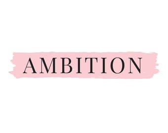 Ambition pink printable quote wall art A4
