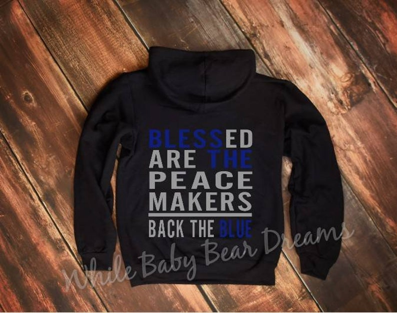 Blessed are the peace makers back the blue womens zip up hooded sweatshirt  thin gold line theme hoodie