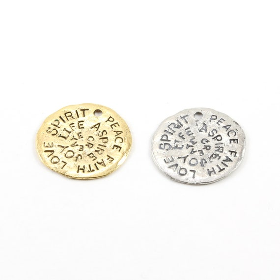 Pewter Large Coin Medallion Stamped Words Spirit Peace Faith Love Life Joy Aspire Create Charm Antique Gold or Antique Silver