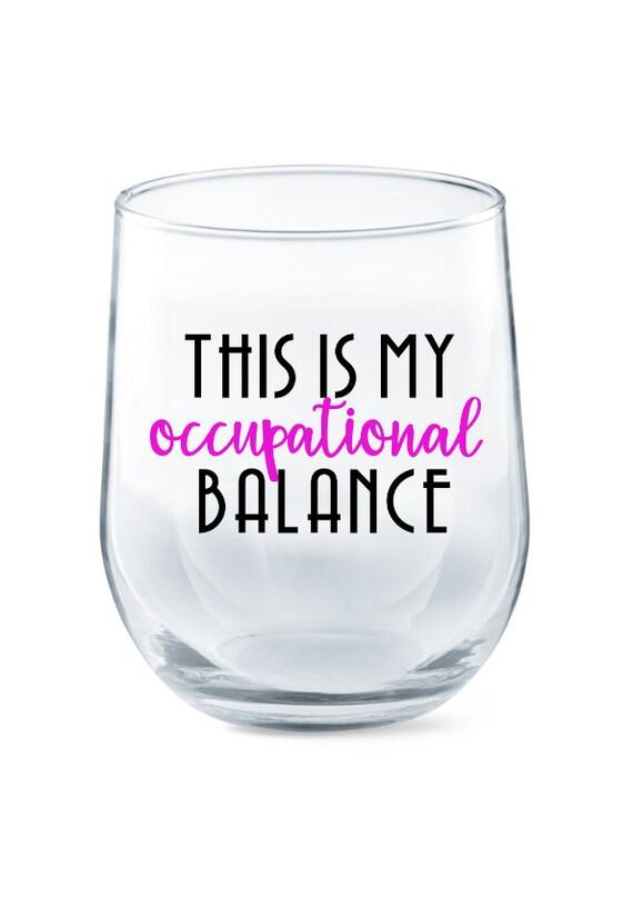 OTRL Occupational Therapy Wine Glass MOT Occupational Therapy Gifts Occupational Balance Occupational Therapy COTA