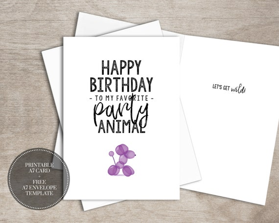 PRINTABLE Birthday Card INSTANT DOWNLOAD Digital Party Animal