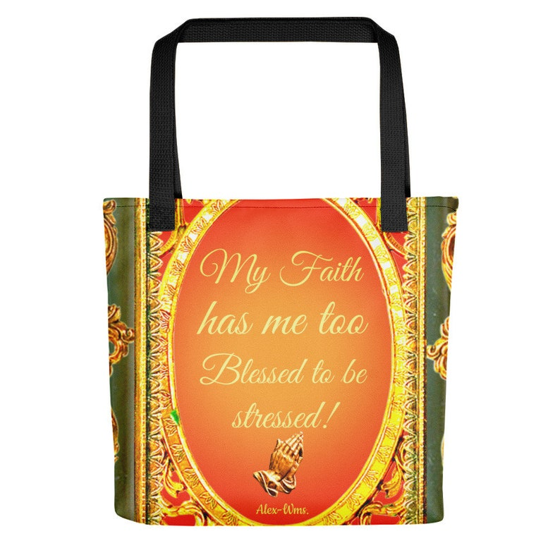 Tote bag- Just Too Blessed! Alex-Wms