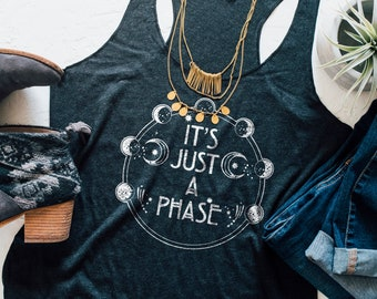 Moon phases shirt, Boho Clothing, Astronomy, Tank Top, It's Just a Phase, Festival Clothing, Graphic shirt, Gift for Her, Boho Chic Shirt