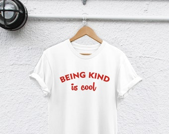 412cd4f90 Being Kind is Cool shirt be kind shirt be nice tshirt be a good human shirt  Women's Graphic Tee be a good person just be nice shirt