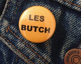 Les Butch 1 Inch Button Badge Yellow