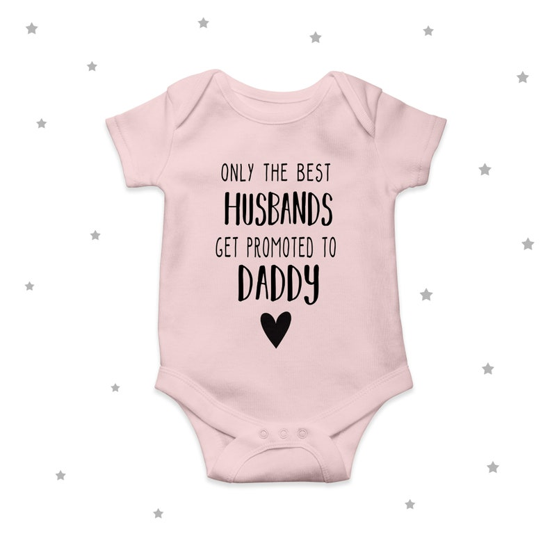 Only the best husbands get promoted to daddy bodysuit baby announcement husband cute pregnancy announcement