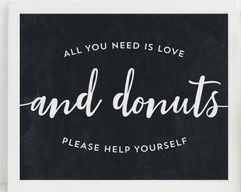 Chalkboard Donut Sign - Donut Wall Sign - Wedding Donut Sign - All You Need Is Love And Donuts - Donut Favors Sign - Print at Home 8x10 PDF