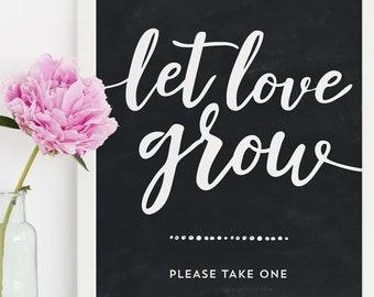 Let Love Grow Chalkboard Sign - Wedding Succulent Favor Sign - Wedding Seeds Favor Sign - Black and White - 8x10 Printable PDF Print At Home