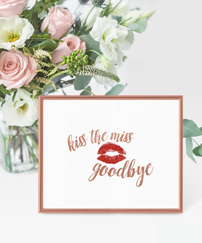 picture regarding Kiss the Miss Goodbye Printable named Kiss The Overlook Goodbye Printable - Kiss The Skip Goodbye Signal - Kiss the Skip Goodbye Video game Rose Gold Glitter Bridal Shower Printable 8x10 PDF