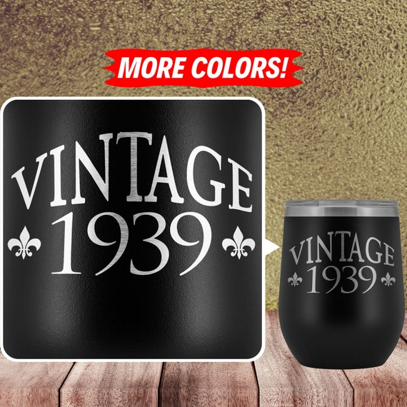 80th Birthday Gift For Women Men Mom Dad 1939 Eighty Eightieth 80 Funny Gift Ideas Stemless Insulated Wine Tumbler Glass Travel Cup F 95p