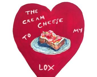 Cream Cheese to my LOX