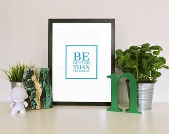 Typography Poster, Printable Art, Be Better Than Yesterday, Blue, Typography print, Printable, Wall art, Motivation, Minimalist