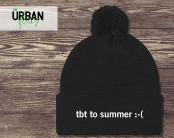 TBT To Summer Embroidered Pom Pom Beanie   Funny Beanie With Pom Poms    Hipster Tumblr Beanie Hat   Trendy Beanies With Sayings 3a407516d59