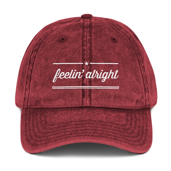 Feelin Alright Embroidered Dad Hat Trendy . a923d27788b9