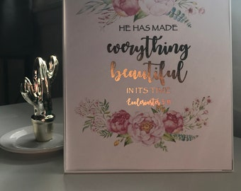Foil Frame Art- He Has Made Everything Beautiful In Its Time - Ecclesiastes 3:11