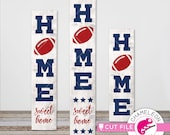 Home sweet Home Football SVG, 3 vertical files for long porch sign, front door design, for Cutting Machines, Commercial Use Digital Design