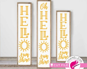 for Cutting Machine Commercial Use Digital Design sun Hello Sunshine SVG Spring front door design 3 vertical files for long porch sign
