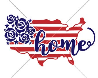 Home USA Flowers Patriotic 4th of July SVG dxf Files for Cutting Machines like Silhouette Cameo and Cricut, Commercial Use Digital Design
