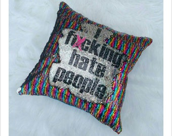 95a25595162ce I fucking hate people rainbow sequin pillow
